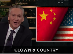 🎥 Maher: Face it America, We Aren't Losing to China, They've Already Won