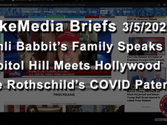 🎥 FakeMedia Briefs 3-5-21: Babbit Family Speaks Out, Rothschilds 2015 COVID Patent, Staged Protest
