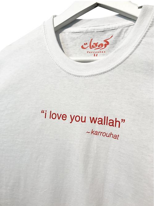 """""""i Iove you wallah"""" Tee"""