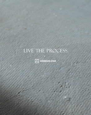 LIVE THE PROCESS