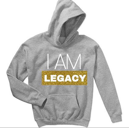 #IAmLegacy On Grey Hoodie