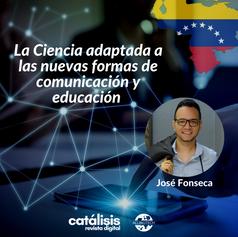 La Ciencia adaptada a las nuevas formas de comunicación y educación