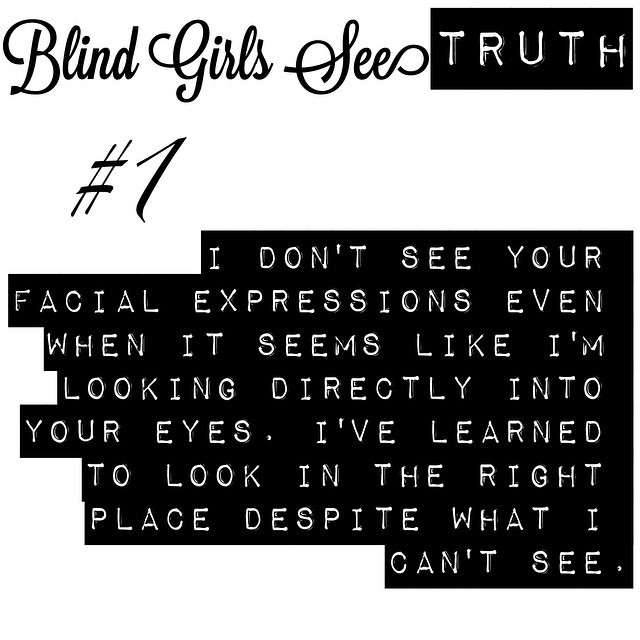 10 BlindGirlsSee Truths