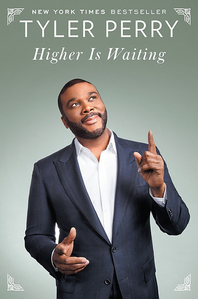 Higher-Is-Waiting-by-Tyler-Perry.jpg