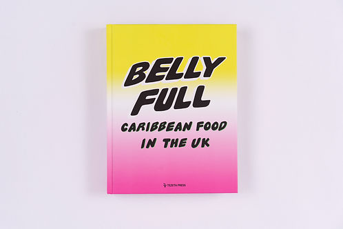 Bellyful: Caribbean food in the UK