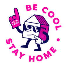 BE COOL STAY HOME