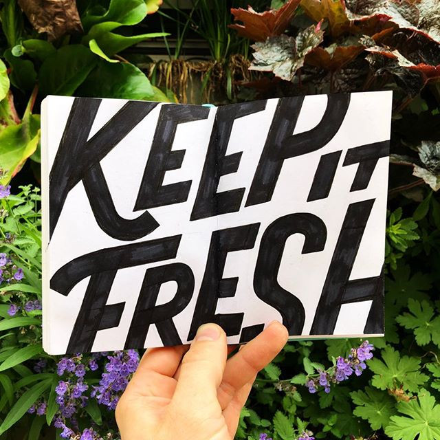Keep it fresh y'all!_•_•_•_#lettering #t