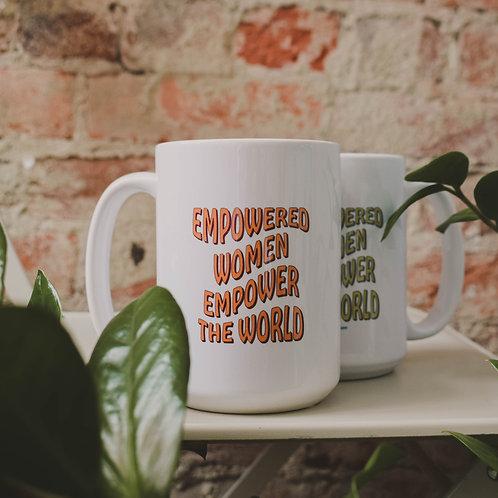 Empowered Women Empower the World Mug