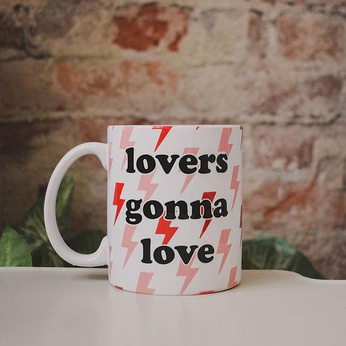 Lovers Gonna Love Mug