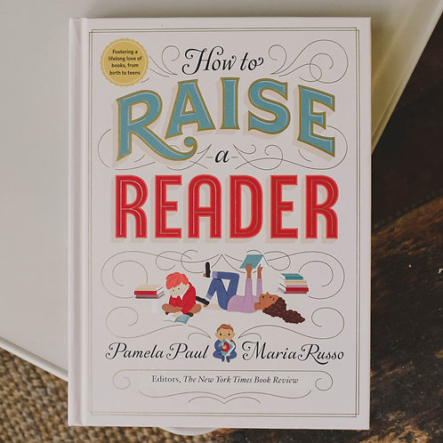 How to Raise a Reader: Book