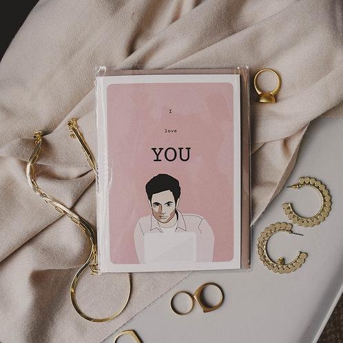 Joe Goldberg I Love You Card