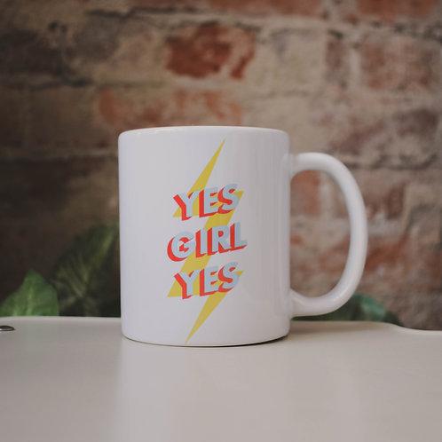 Yes Girl Yes Mug