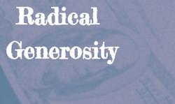 Radical Giving in Faith & Service