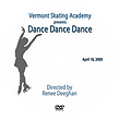 vermont skating academy presents the 2009 video dance dance dance