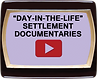 """day-in-the-life"" settlement documentaries button"
