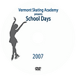 vermont skating academy presents the 2007 ice show video school days