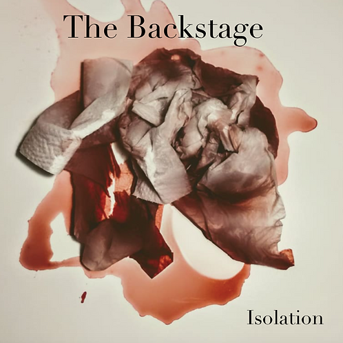 "The Backstage ""Isolation"""