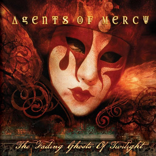 Agents of Mercy - The Fading Ghosts of Twilight CD
