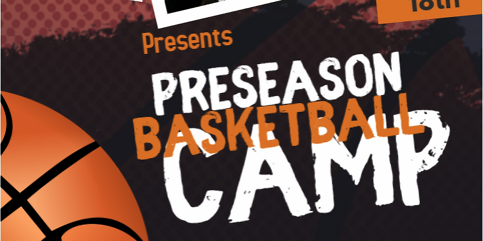 September 18th Preseason Camp for 7th-12th B/G