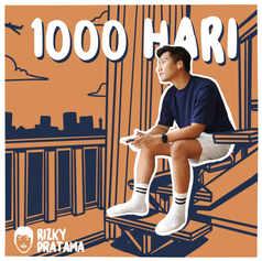 '1000 Hari' - Rizky Pratama
