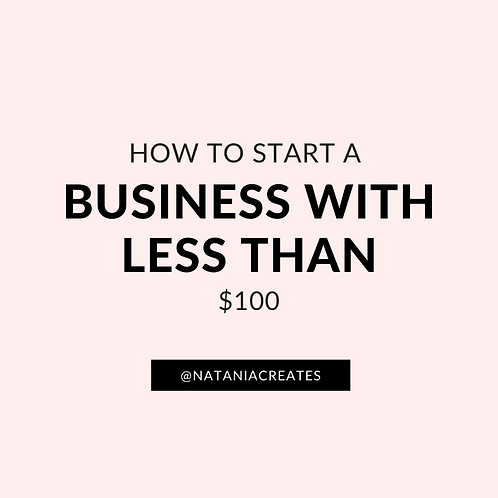 How To Start A Business With Less Than $100