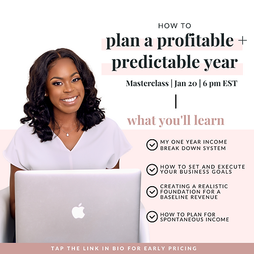 Masterclass: How To Plan A Predictable + Profitable Year