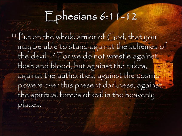 Ephesians chapter 6 11 to 12.jpg