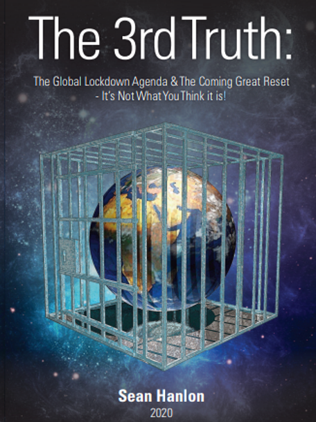 The 3rd Truth: The Global Lockdown Agenda & the Coming Great Reset