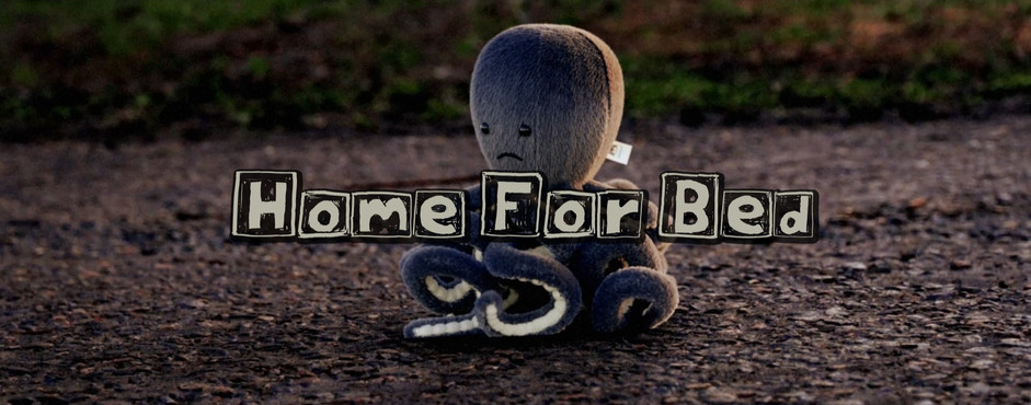 Home For Bed - Short Film