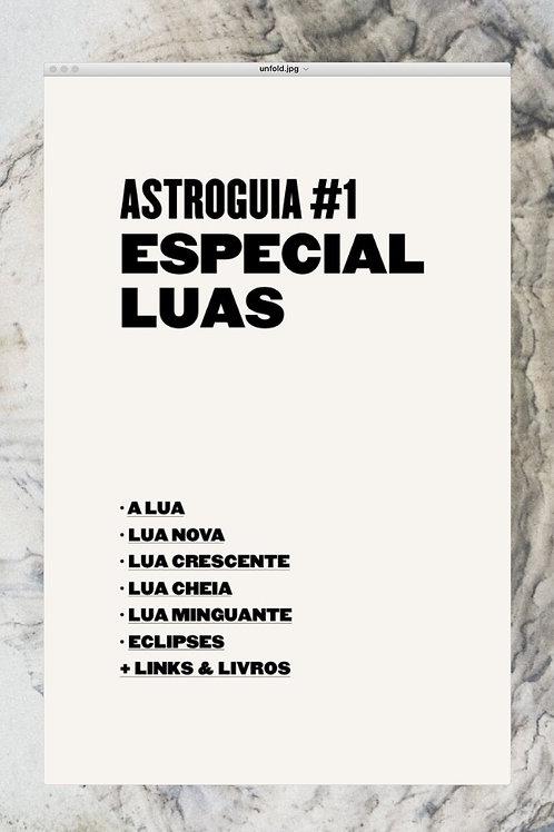 AstroGuia#1: especial LUAS
