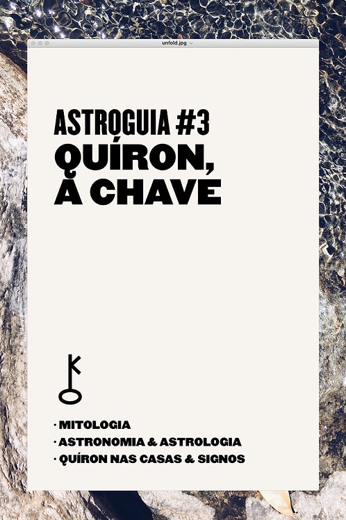 AstroGuias#3: Quíron Casas & Signos