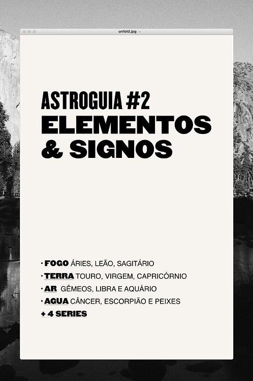 AstroGuia#2: elementos & signos