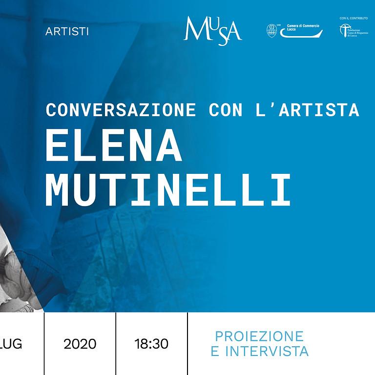 CONVERSAZIONE CON L'ARTISTA ELENA MUTINELLI