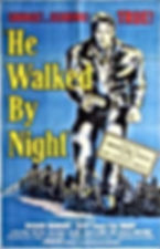 220px-He_Walked_by_Night_poster.jpg