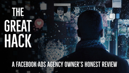THE GREAT HACK: A Facebook Ads Agency Owner's honest review