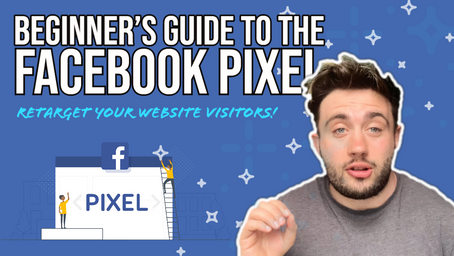 Beginner's Guide to the Facebook Pixel