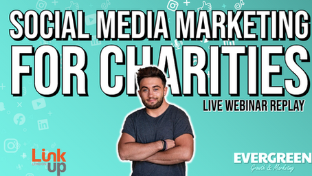 The Ultimate Guide to Social Media Marketing for Charities and Nonprofits