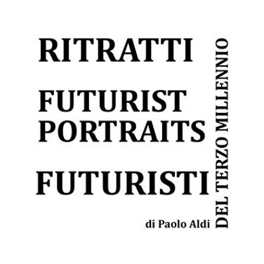RITRATTI FUTURISTI