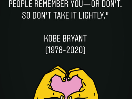 Kobe Bryant's Life Story Teaches Us the Importance of Finding Our Passion and Purpose to Live for