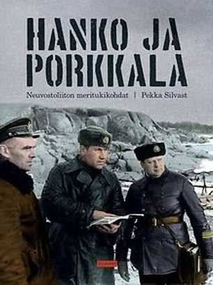 Hanko ja Porkkala Neuvostoliiton meritukikohdat