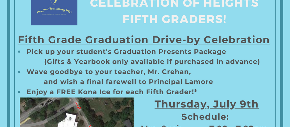 Last week of School, Fifth Grade Celebration, and more news you could use!