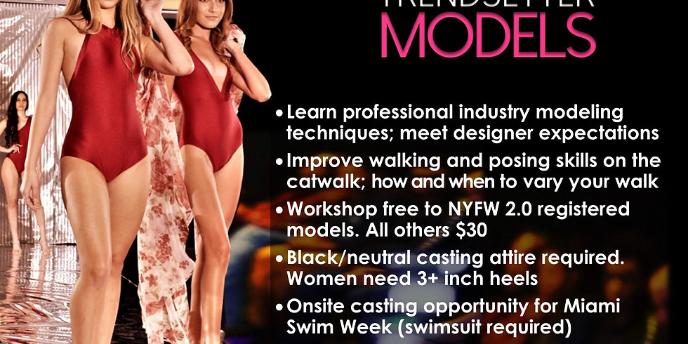FREE FASHION RUNWAY TRAINING (RESERVATIONS REQUIRED)