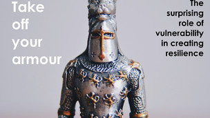 Take off the armour: The surprising role of vulnerability in creating resilience
