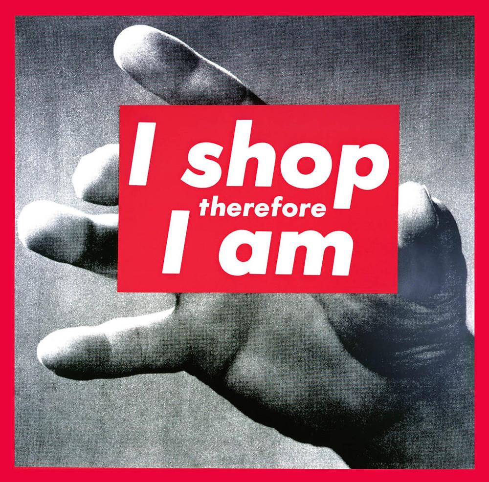 Barbara Kruger, 'I Shop Therefore I Am', 1987