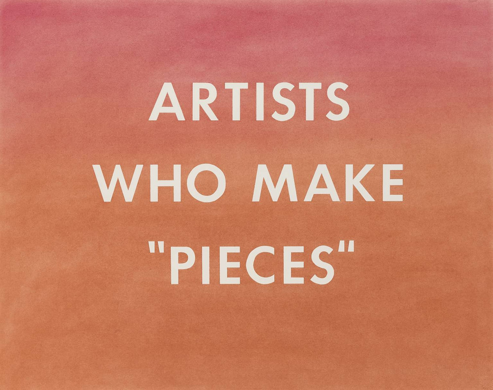 "Ed Ruscha, 'Artists Who Make ""Pieces""', 1976. Image credits: Tate Museum."