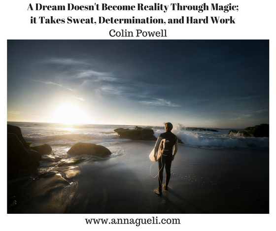 Your Dream is Like Your Child; Nourish and Care for It