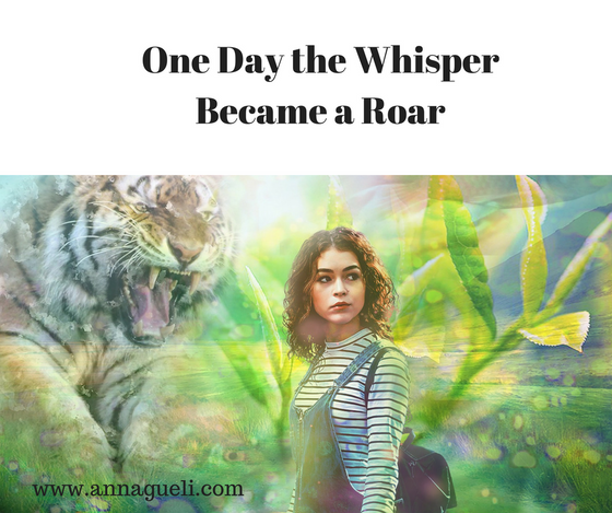 One Day the Whisper Became a Roar