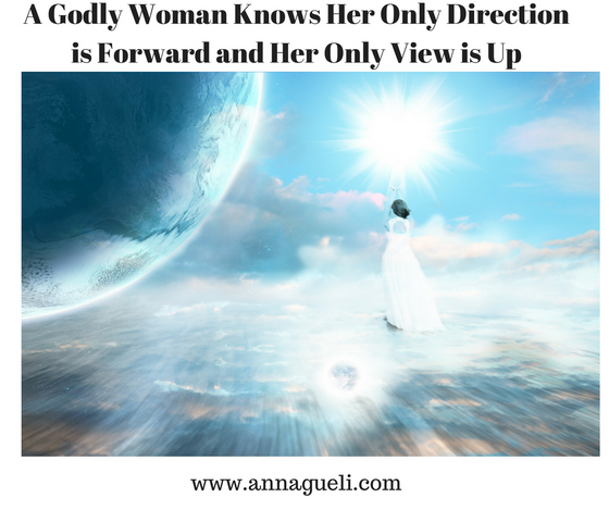 A Godly Woman Looks Up and Moves Forward