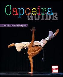 Capoeira guide buch von michael vas mestre cigano