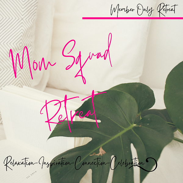 Mom Squad Retreat Flyer.png